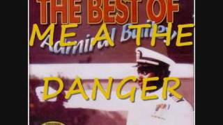 ADMIRAL BAILEY - ME A THE DANGER