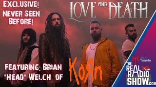 "Brain ""Head"" Welch of KoRn talks about the new LOVE and DEATH Album and his love for STRYPER. #korn"