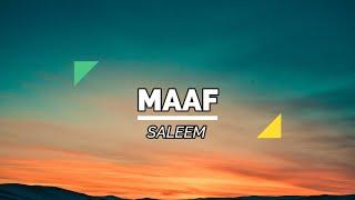 Hits Malaysia Saleem - Maaf Lirik HD