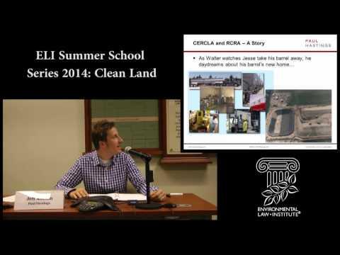 ELI Summer School Series 2014 #5 - Clean Land: Hazardous Waste and Sites