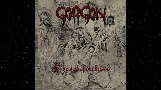 Gorgon - The Veil of Darkness (Full Album)