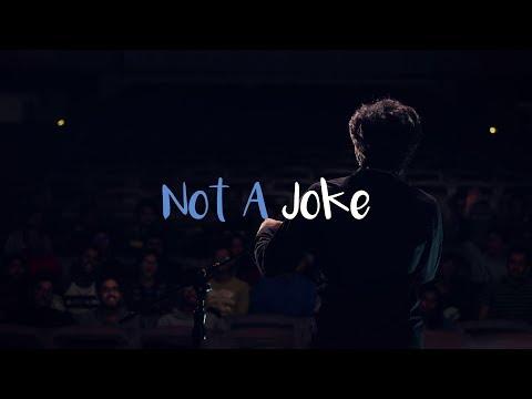 Not A Joke (2019) || Winner - Inter IIT Cultural Meet 2018
