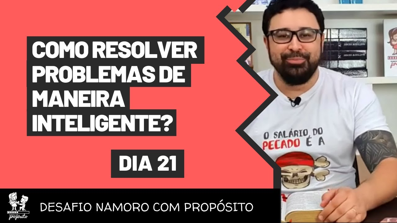 [DesafioNCP - Dia 21] COMO RESOLVER PROBLEMAS DE MANEIRA INTELIGENTE?