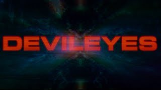 We Are Shining - DEVILEYES mixtape trailer