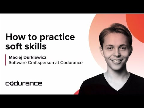 How to practice soft skills in software development