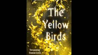 The Yellow Birds: A Novel (HardCover) Free