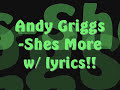 Andy Griggs-Shes More