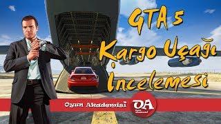 GTA 5 Kargo Uçağı incelemesi