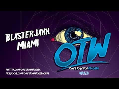 Blasterjaxx - Miami