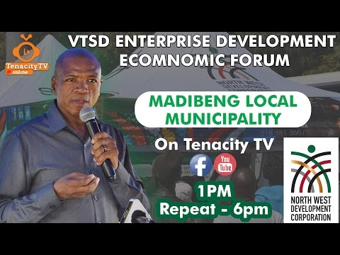 VTSD ECONOMIC FORUM- Madibeng Local Municipality (19/4/2017).