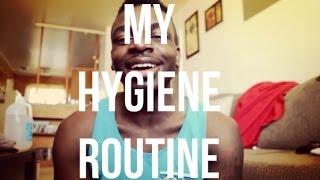 My Hygiene Routine - Men's Style - @dyrandoms