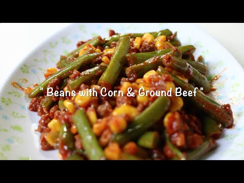 Beans With Corn And Ground Beef