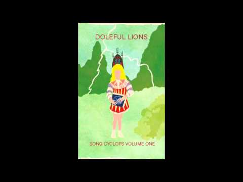 Doleful Lions - Song Cyclops Volume One (Full Album)
