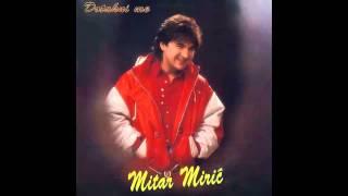mitar-miric-ljubila-je-prvi-put-audio-1995-hd