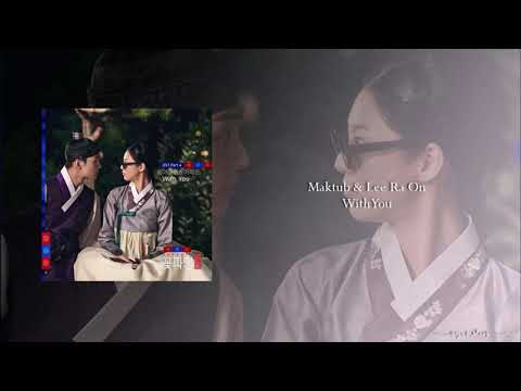 Download Maktub & Lee Ra On - With You OST Part.4 Flower Crew: Joseon Marriage Agency Mp4 baru