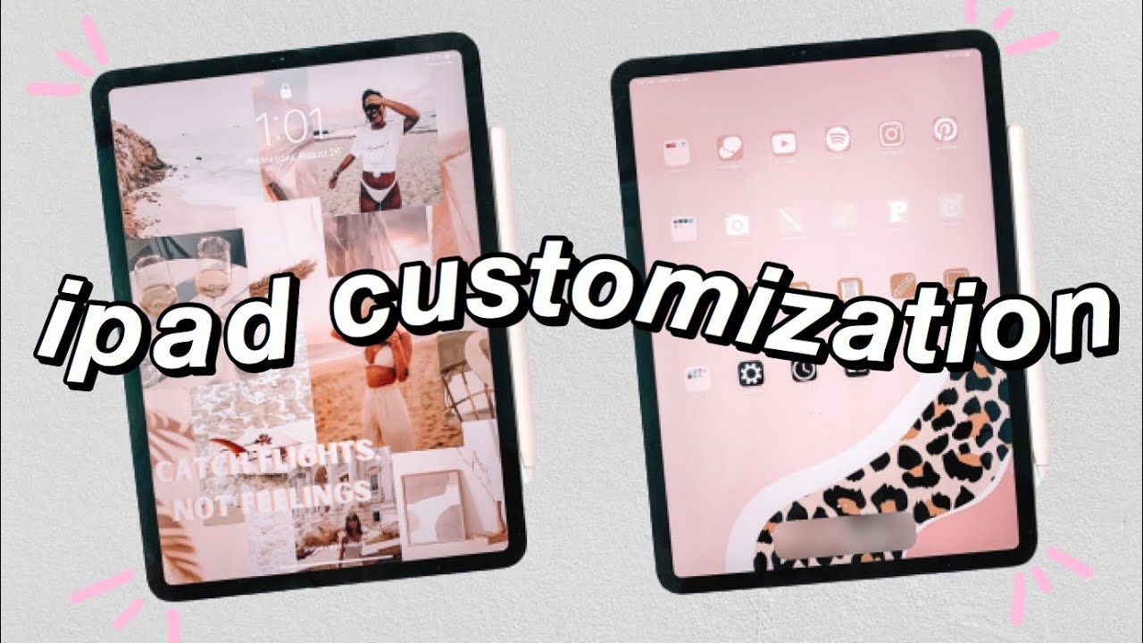how to make your ipad aesthetic