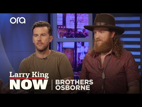 If You Only Knew: Brothers Osborne   Larry King Now   Ora.TV