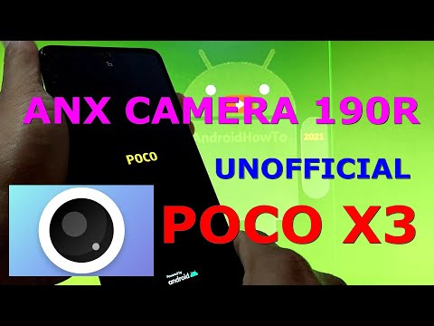 ANX Camera 190R UNOFFICIAL Android 11 for POCO X3 NFC