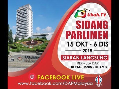 #  Sidang Dewan Rakyat 18 Oktober 2018  Sesi Pagi