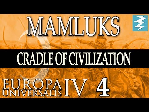 TRADE CONFLICT IN THE HORN OF AFRICA [4] - MAMLUKES - Cradle of Civilisation EU4 Paradox Interactive