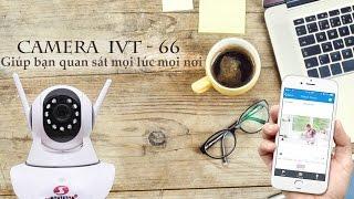 [Dinotechvn] - Camera không dây wifi iVT-66 - Giới thiệu