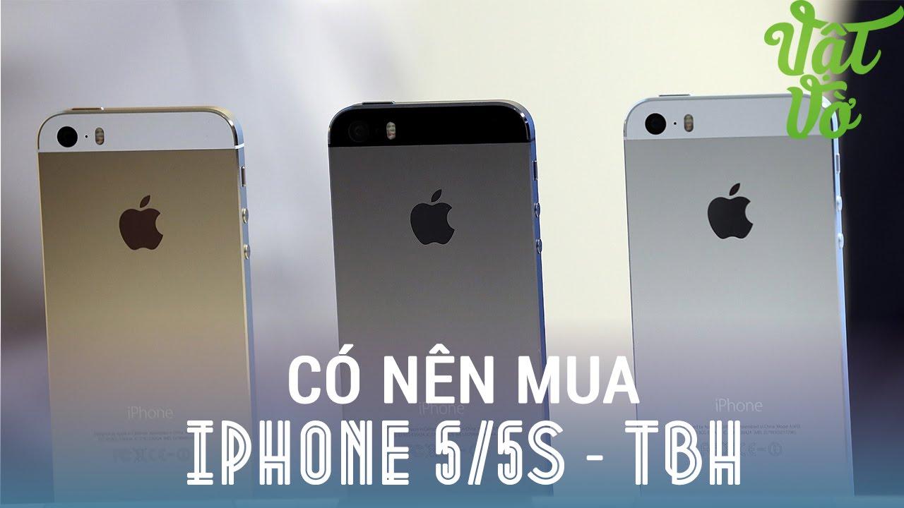 Vật Vờ - Trên tay iPhone 5/5s mới 100% chưa active, có nên mua không?
