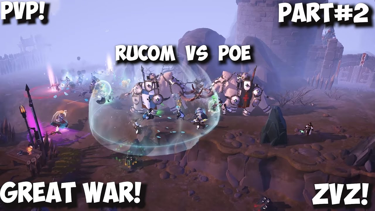 ALBION ONLINE - GREAT WAR!RUCOM VS POE!PART#2!#Albion#ZVZ