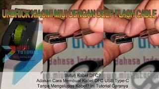 Tutorial Cara Mudah Membuat Kabel DFC USB Type-C Xiaomi Bebas Bootloop