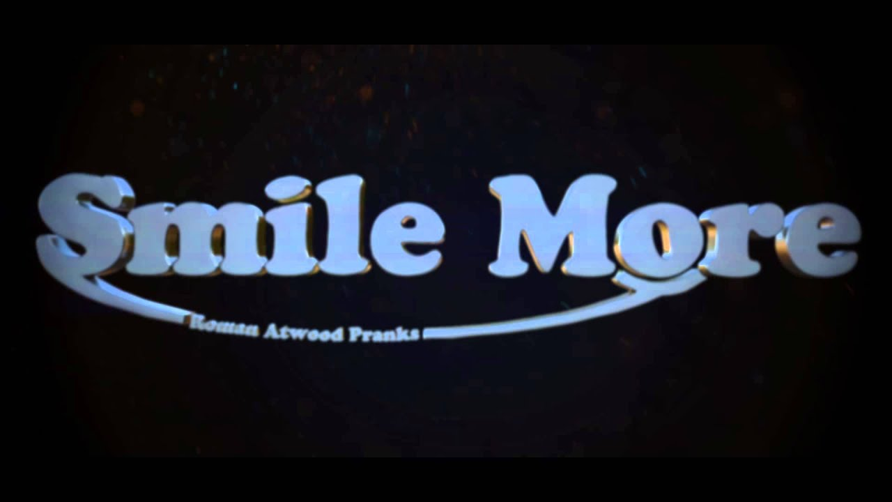 Smile More [Roman Atwood] Intro By ImpacTIIDesigN
