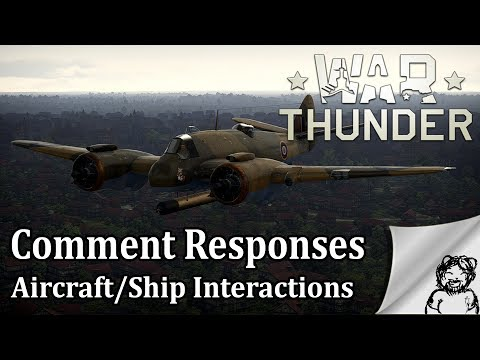 War Thunder - Comment Responses - Aircraft/Ship Interactions