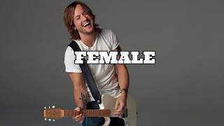 Keith Urban 39 FEMALE 39 Lyrics