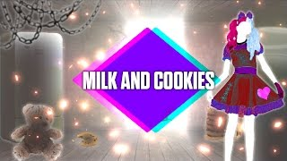 Just Dance 2017 - Milk And Cookies by Melanie Martinez - Fanmade Mashup.