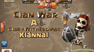 Clash Of Clans Magyarul | Clan War a ClashWithZsomac klánnal egy Kínai klán ellen!
