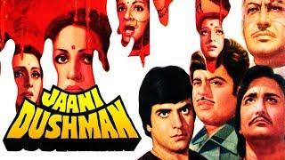 Jaani Dushman (1979) Full Hindi Movie   Sunil Dutt, Sanjeev Kumar, Jeetendra, Rekha, Reena Roy