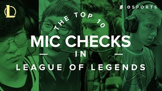 The Top 10 Mic Checks in League of Legends