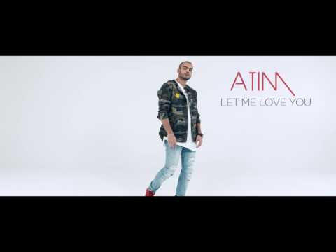 Atim  - Let Me Love You ( Kizomba remix )