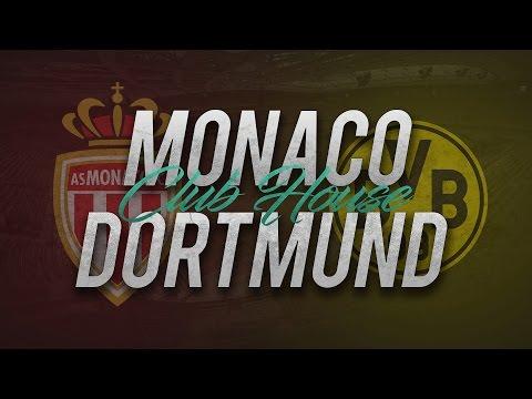 MONACO - DORTMUND // Club House