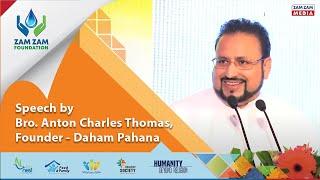 Speech by Bro. Anton Charles Thomas, Founder - Daham Pahana