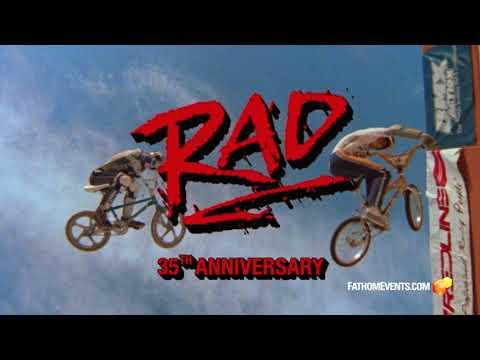 Rad 35th Anniversary Trailer