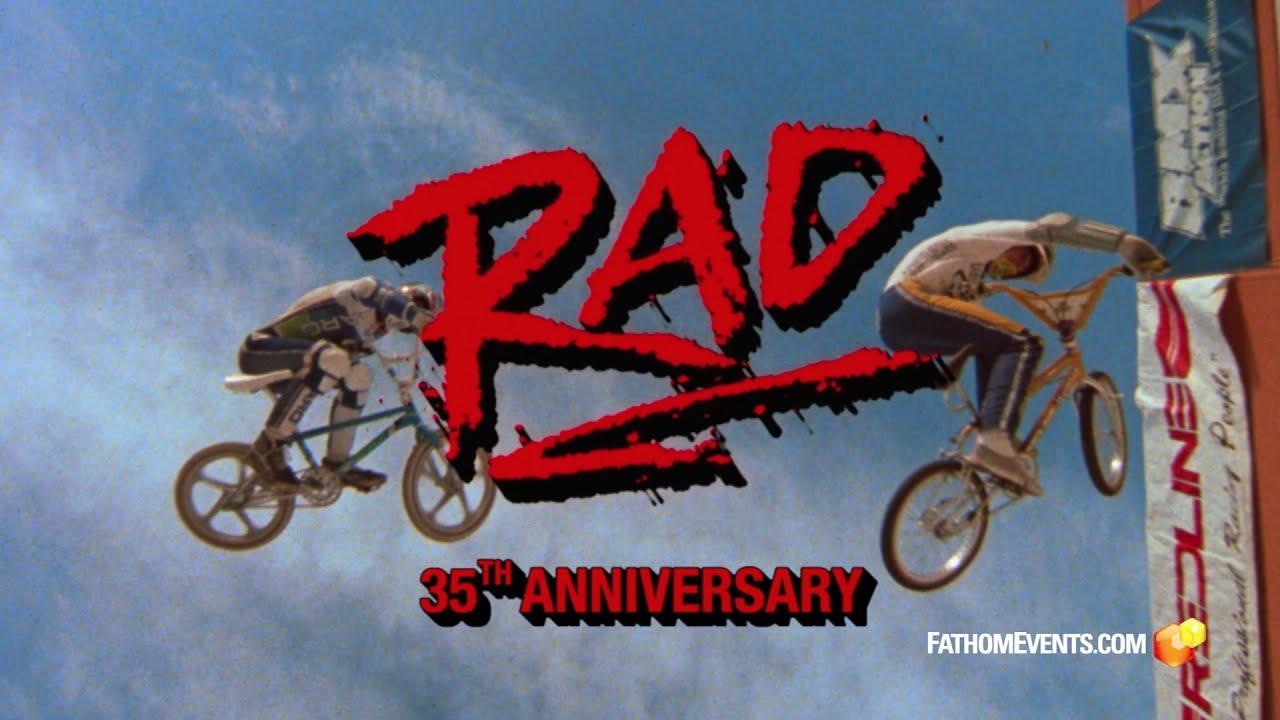 Rad 35th Anniversary   Fathom Events