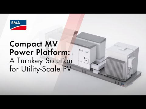 Compact MV Power Platform: A Turnkey Solution for Utility-Scale PV