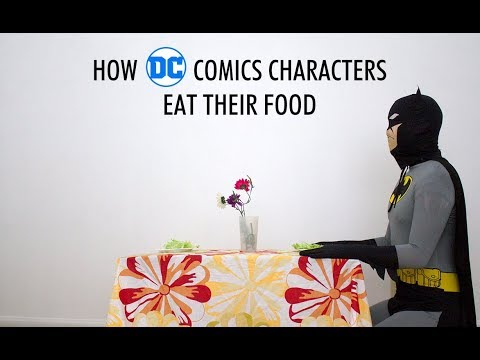 How DC Comics Characters Eat Their Food