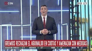 Gremios rechazan el aguinaldo en cuotas y amenazan con medidas.