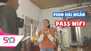 [Phim Hài Ngắn] Mật Khẩu Wifi Bá Đạo | Sao Siu