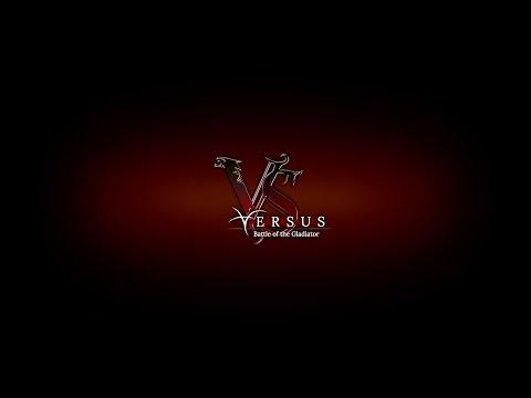 Versus : Battle of the Gladiator - Greenlight Trailer
