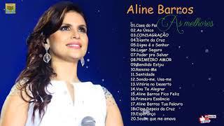 Baixar Aline Barros - AS MELHORES (músicas mais tocadas) [[ATUALIZADA 2019]] [[NOVA LISTA]]