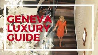 Luxury Guide to Geneva