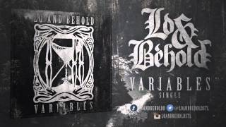 Lo and Behold - Variables (Single)