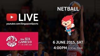 Netball Semi-final Malaysia vs Brunei Darussalam   28th SEA Games Singapore 2015