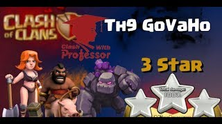 How to Govaho TH 9, 3 star war strategy (Clash with Professor!!!)